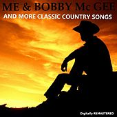 Play & Download Me & Bobby Mc Gee and More Classic Country Songs by Various Artists | Napster