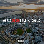 Bossin n Sd Mixtape, Vol 1 by Various Artists