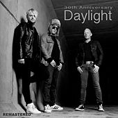 Play & Download Daylight 30th Anniversary by Daylight | Napster