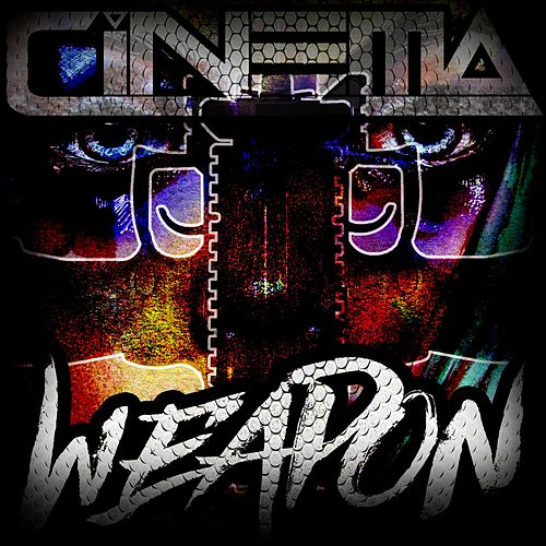 Play & Download Weapon by Cinema | Napster
