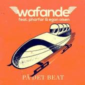 På Det Beat by Wafande