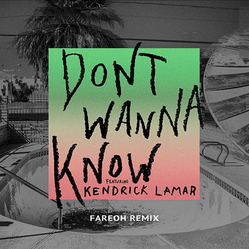 Don't Wanna Know (Fareoh Remix) de Maroon 5