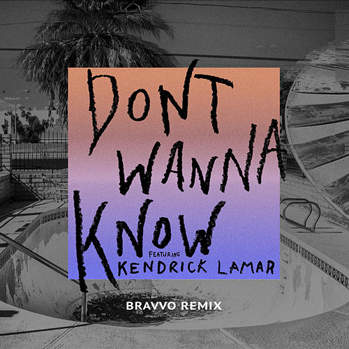 Don't Wanna Know (BRAVVO Remix) de Maroon 5