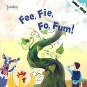 Fee, Fie, Fo, Fum! by Starshine Singers