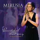 Play & Download Beautiful That Way by Mirusia | Napster