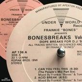 Play & Download Bonesbreaks Vol 3 by Frankie Bones | Napster