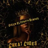 Queen Elizabeth (Remixes) by Cheat Codes
