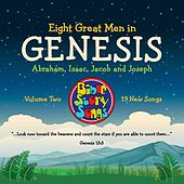 Eight Great Men in Genesis, Vol. 2: Abraham, Isaac, Jacob and Joseph by Bible StorySongs