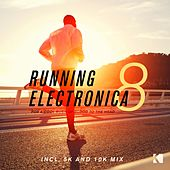 Play & Download Running Electronica, Vol. 8 (For a Cool Rush of Blood to the Head) by Various Artists | Napster