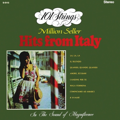 Million Seller Hits from Italy (Remastered from the Original Master Tapes) by 101 Strings Orchestra
