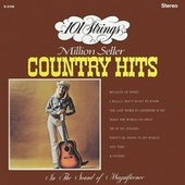 101 Strings Play Million Seller Country Hits (Remastered from the Original Master Tapes) by 101 Strings Orchestra