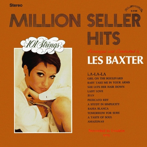 Play & Download Million Seller Hits - Arranged and Conducted by Les Baxter (Remastered from the Original Master Tapes) by Les Baxter | Napster