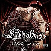 Hood Hopera (Theatrica Biblica) by Shabazz the Disciple