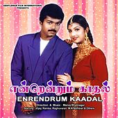 Play & Download Endrendrum Kadhal (Original Motion Picture Soundtrack) by Various Artists | Napster