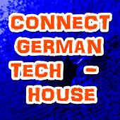 Connect German Tech - House by Various Artists