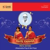 Play & Download Mayil Vahana (Compositions of Papanasam Sivan) by Priya Sisters | Napster