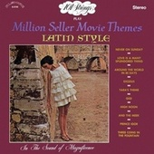 101 Strings Play Million Seller Movie Themes Latin Style (Remastered from the Original Master Tapes) by 101 Strings Orchestra