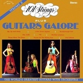 101 Strings Plus Guitars Galore, Vol. 2 (Remastered from the Original Master Tapes) by 101 Strings Orchestra