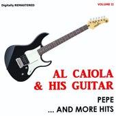 Pepe And More Hits (Vol. 2) by Al Caiola
