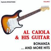 Al Caiola & His Guitar - Bonanza And More Hits (Vol. 1) by Al Caiola