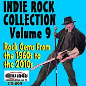 Indie Rock Collection, Vol. 9: Rock Gems from the 1960s to the 2010s by Various Artists