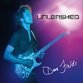 Play & Download Unleashed by Dave Fields | Napster