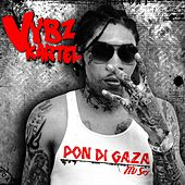 Play & Download Pon Di Gaza Mi Sey Remastered by VYBZ Kartel | Napster