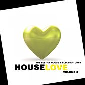 Play & Download Houselove, Vol. 3 by Various Artists | Napster