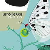 Play & Download Papillon by Lemongrass | Napster