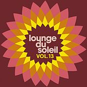 Lounge du Soleil, Vol.13 by Various Artists