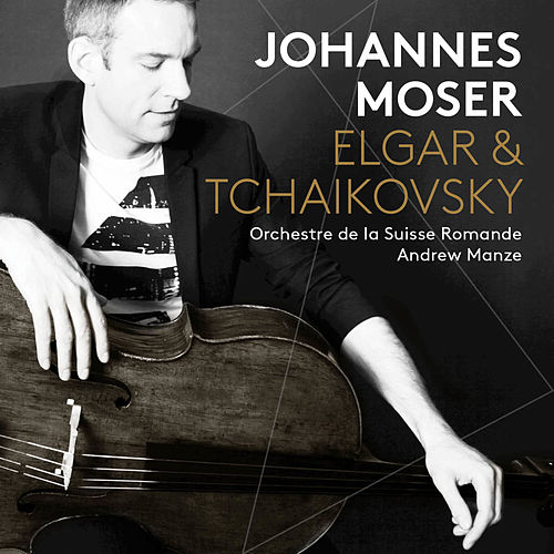 Play & Download Elgar & Tchaikovsky: Cello Works by Johannes Moser | Napster