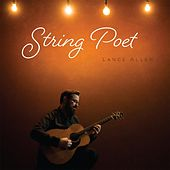 String Poet by Lance Allen