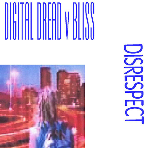 Play & Download Disrespect by Bliss | Napster