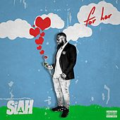 For Her by Siah
