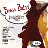 Bossa Baby!  1 by Various Artists