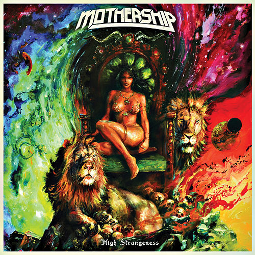 Play & Download High Strangeness by Mothership | Napster