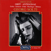 Orff: Antigonae (1951) by Various Artists