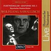Play & Download Furtwängler: Symphony No. 3 in C-Sharp Minor by Bayerisches Staatsorchester | Napster
