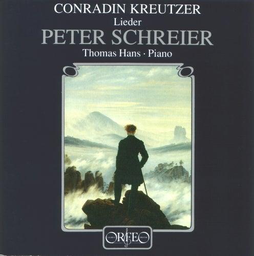 Kreutzer: Lieder by Peter Schreier