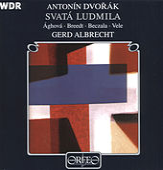 Dvorák: Svatá Ludmila, Op. 71, B. 144 by Various Artists
