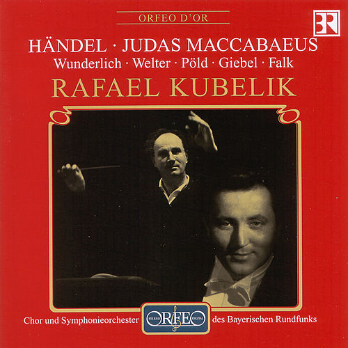 Play & Download Handel: Judas Maccabaeus, HWV 63 (Excerpts) by Fritz Wunderlich | Napster