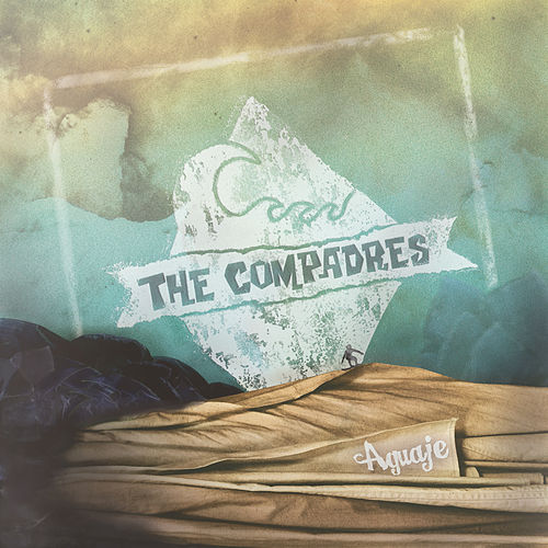 Play & Download Aguaje by Los Compadres | Napster