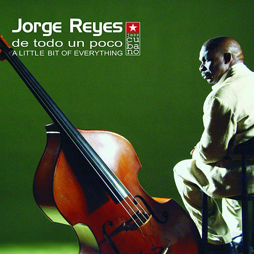 Play & Download De Todo un Poco by Jorge Reyes | Napster