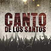 Canto de los Santos by Various Artists