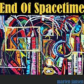 End of Spacetime by Marten Jansen