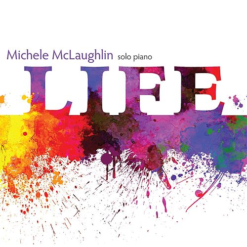 Play & Download Life by Michele McLaughlin | Napster