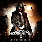 Day of Reckoning by Modern Day Outlaw