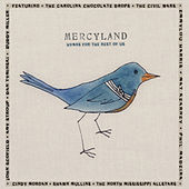 Play & Download Mercyland: Hymns for the Rest of Us by Various Artists | Napster
