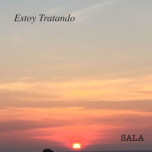 Play & Download Estoy Tratando by Unspecified | Napster