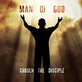 Play & Download Man of God by Chosen the Disciple | Napster